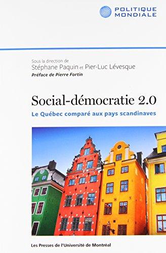 Social-démocratie 2.0 : Le Québec comparé aux pays scandinaves