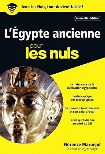 L'Egypte ancienne pour les Nuls poche, 2e dition