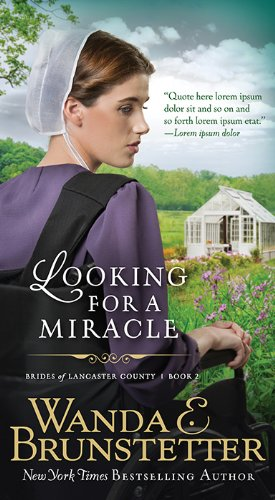 Looking For A Miracle Brides Of Lancaster County
