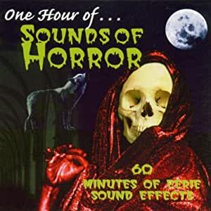 One Hour of...Sounds of Horror