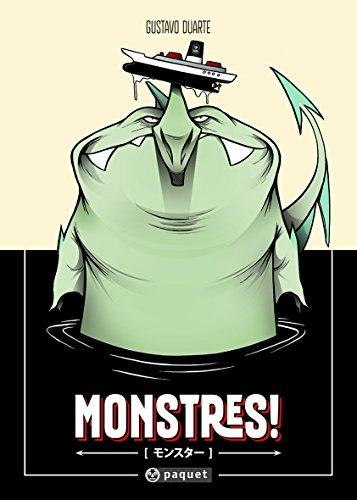 Monstres ! par Gustavo Duarte