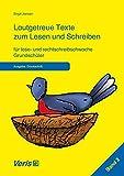 Lautgetreue Texte zum Lesen und Schreiben für lese- und rechtschreibschwache Grundschüler: Ausgabe: Druckschrift