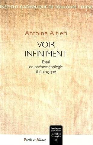 Voir infiniment : Essai de phénoménologie