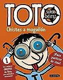 Toto Superchístez. Chistes a mogollón: 1 Los mejores chistes de Toto, ¡un...