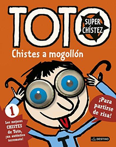 Toto Superchístez. Chistes a mogollón: 1 Los mejores chistes de Toto, ¡un auténtico terremoto!