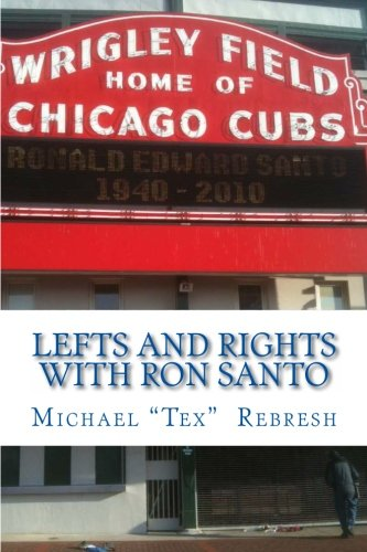 Lefts and Rights  with Ron Santo -