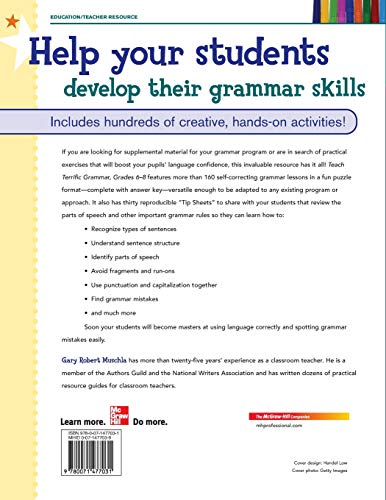 Teach Terrific Grammar, Grades 6-8: A Complete Grammar Program for Use in Any Classroom (McGraw-Hill Teacher Resources)