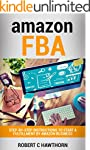 Amazon FBA: Step-By-Step Instructions...
