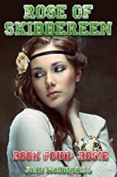 Rose Of Skibbereen Book Four: Rosie: Rose Of Skibbereen Series