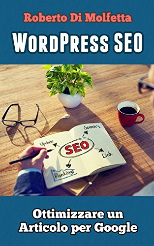 WordPress SEO: Come ottimizzare un articolo