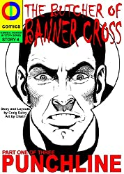The Butcher of Banner Cross: Part 1 of 3: Punchline (Surreal Murder Mystery Book 4)