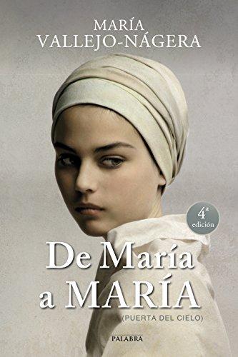 De María a María: (puerta del cielo) par María Vallejo-Nágera