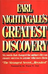 Earl Nightingale's Greatest Discovery (Pma Book Series)