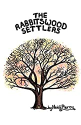 The Rabbitswood Settlers (The Rabbitswood Fairies Book 2)