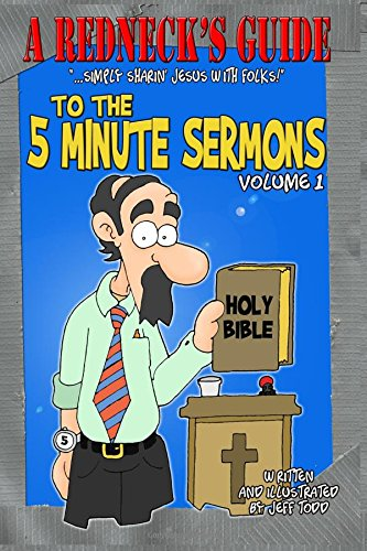 A Redneck S Guide To The 5 Minute Sermons Volume 1