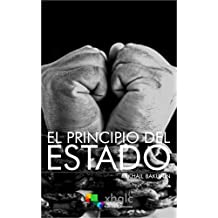 El principio del Estado (Spanish Edition)