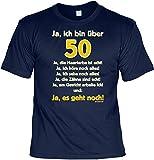 T-Shirt zum 50. Geburtstag - Ja, ich bin über 50 - Cooles Geschenk mit Urkunde !, Größe:XL