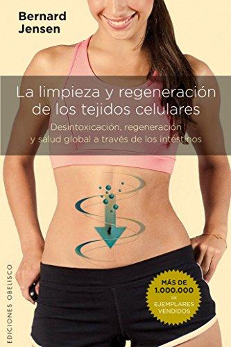 limpieza-y-regeneracion-de-tejidos-celulares-salud-y-vida-natural
