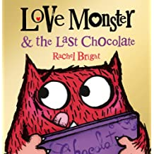 Love Monster and the Last Chocolate (English Edition)