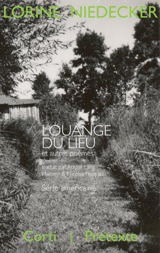 Louange du lieu et autres poèmes (1949-1970)