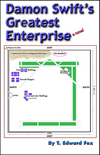 Damon Swift's Greatest Enterprise: a novel (Damon Swift Invents Novels Book 3) (English Edition)