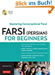 Farsi (Persian) for Beginners: Master...