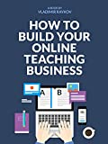 FREE WEBINAR TRAINING AVAILABLEThis eBook will teach you how to create online courses but the webinar training will teach you how to sell your courses. Go to vladimirraykov.com/training (copy and paste that into your browser to check availability)...