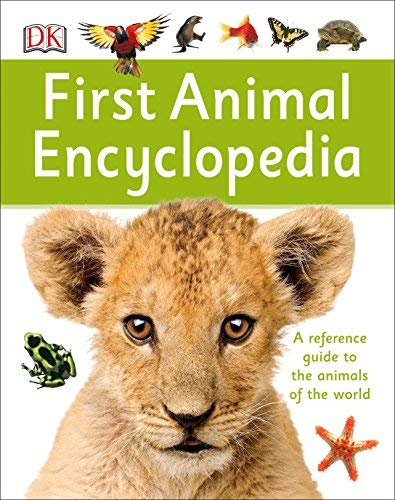 First Animal Encyclopedia by DK Publishing (2015-06-02)
