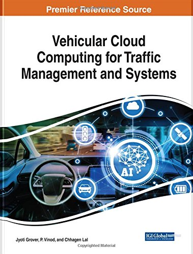 Vehicular Cloud Computing for Traffic Management and Systems (Advances in Computer and Electrical - Management Engineering Civil