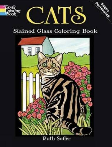 Cats Stained Glass Coloring Book (Dover Nature Stained Glass Coloring Book) -