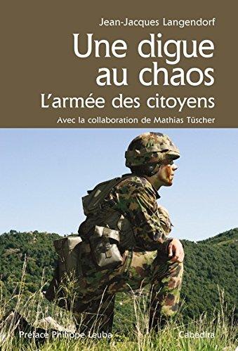 DIGUE AU CHAOS, L'ARMEE DES CITOYENS