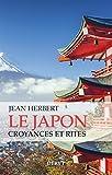 Le japon, Croyances et rites (Mystique et Religions)
