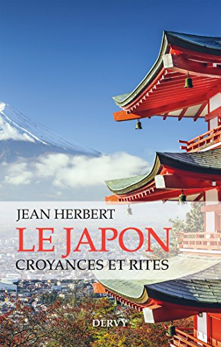 Le japon, Croyances et rites (Mystique et Religions) par Jean Herbert