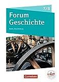 Forum Geschichte - Neue Ausgabe - Berlin/Brandenburg: 7./8. Schuljahr - Vom Mittelalter zum 19. Jahrhundert: Epochenüberblick - Fächerverbindende Module - Längsschnitte. Schülerbuch