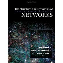 The Structure and Dynamics of Networks: (Princeton Studies in Complexity) 1st edition by Newman, Mark, Barab¨¢si, Albert-L¨¢szl¨®, Watts, Duncan J. (2006) Paperback