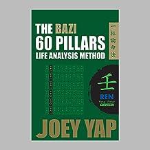 The Bazi 60 Pillars - REN Water (English Edition)