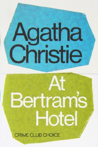 At Bertram's Hotel (Miss Marple)