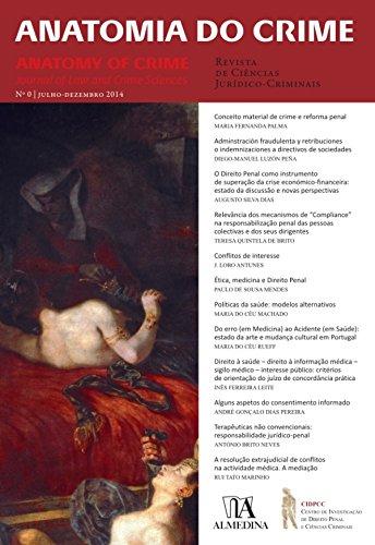 Anatomia do Crime n.º 0 (Portuguese Edition) por Instituto de Direito Penal E Ciências Criminais da Faculdade de Direito de Lisboa