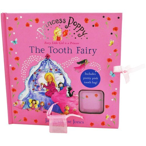 The Tooth Fairy, Princess Poppy