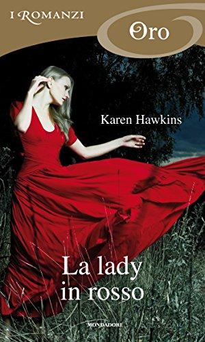 Karen Hawkins - L'anello talismano 05 La lady in rosso (2010)