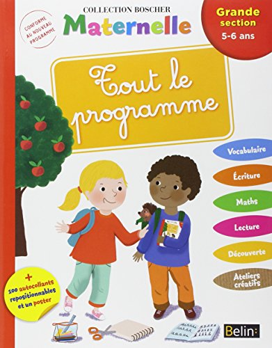 Tout le Programme Grande Section - Boscher par Arroyo Barbara