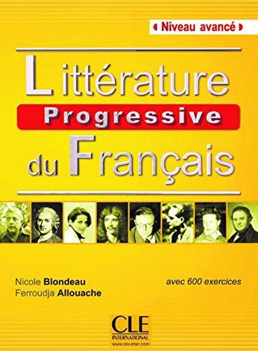 Littérature progressive du français - Niveau avancé - Livre
