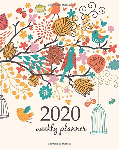 2020 Weekly Planner: Calendar Schedule Organizer Appointment Journal Notebook and Action day With Inspirational Quotes  little birds and flower - floral design (Weekly & Monthly Planner 2020, Band 80)