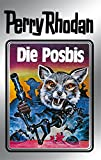 Perry Rhodan 16: Die Posbis (Silberband): 4. Band des Zyklus