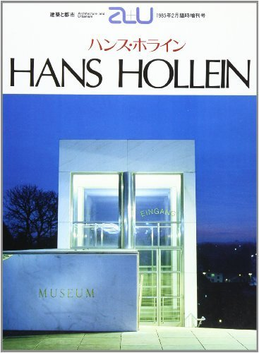 Hans Hollein (Architecture and Urbanism Extra Edition Ser.) by Frampton, Kenneth; Hollein, Hans (1992) Paperback