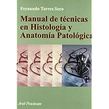 Manual de técnicas en hHstología y Anatomía Patológica