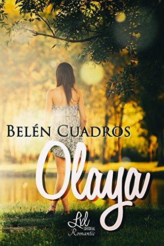 Olaya eBook: Belén Cuadros, LxL Editorial: Amazon.es: Tienda Kindle