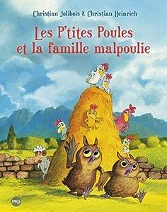 """Afficher """"Les p'tites poules et la famille malpoulie"""""""
