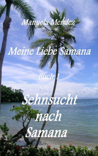 Sehnsucht nach Samana (Meine Liebe Samana 1)