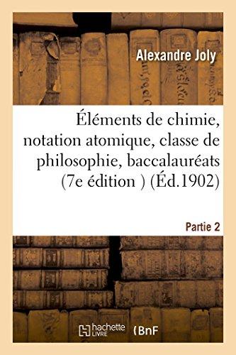 Éléments de chimie, notation atomique, classe de philosophie, baccalauréats classiques